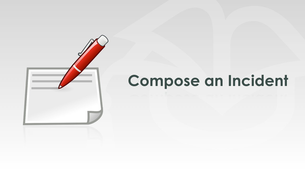 Compose an Incident